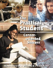 Practical Student: Career-Oriented Success 9780534534066