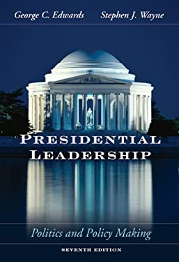 Presidential Leadership: Politics and Policy Making 9780534604028