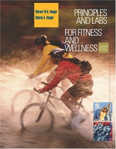 Principles and Labs for Fitness and Wellness [With CDROM and Infotrac]