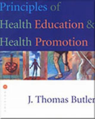 Principles of Health Education and Health Promotion 9780534523749