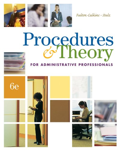 Procedures & Theory for Administrative Professionals [With CDROM] 9780538730525