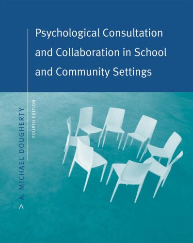 Psychological Consultation and Collaboration in School and Community Settings 9780534575328