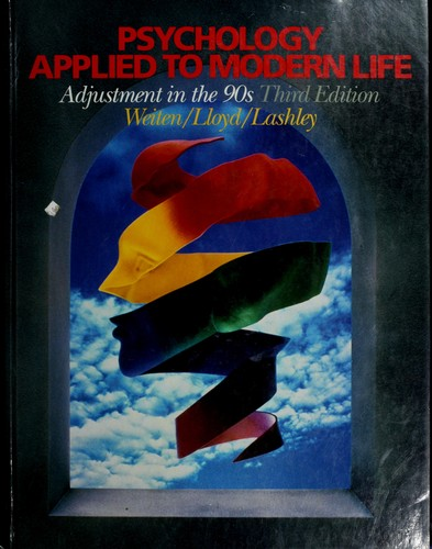 Psychology Applied to Modern Life : Adjustment in the 90s - 3rd Edition