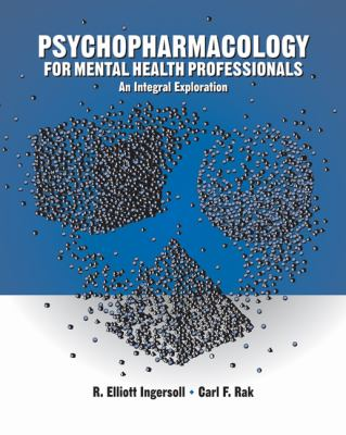Psychopharmacology for Helping Professionals: An Integral Exploration 9780534611828