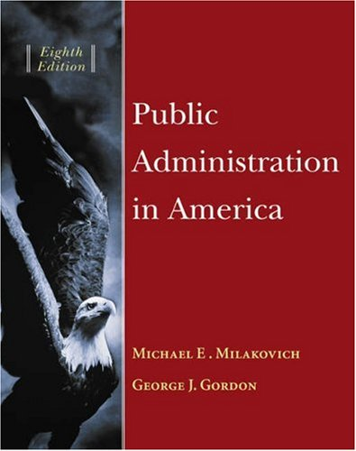 Public Administration in America [With Infotrac] 9780534618575