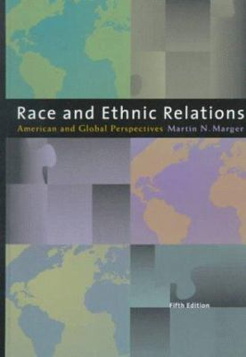 Race and Ethnic Relations: American and Global Perspectives 9780534514334