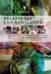 Relational Communication: Continuity and Change in Personal Relationships 1828282