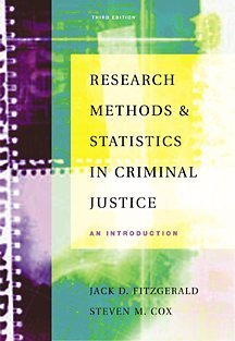 Research Methods and Statistics in Criminal Justice: An Introduction (with Infotrac) [With Infotrac] 9780534534370