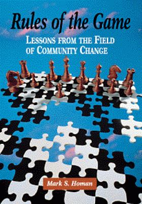 Rules of the Game: Lessons from the Field of Community Change 9780534358716