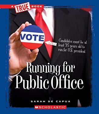 Running for Public Office 9780531260418