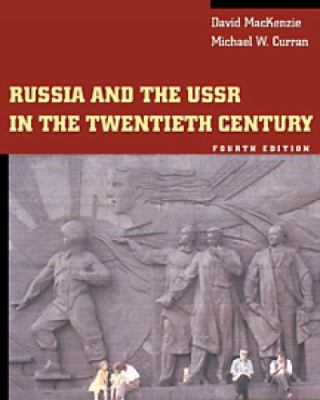 Russia and the USSR in the Twentieth Century [With Infotrac] 9780534571955