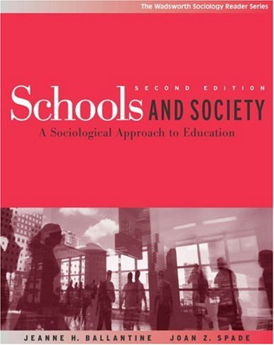 Schools and Society: A Sociological Approach to Education 9780534619565