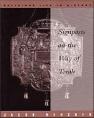 Signposts on the Way of Torah 9780534557690