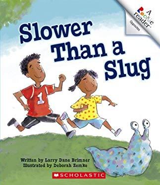 Slower Than a Slug 9780531177761