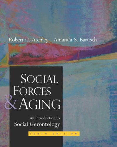 Social Forces and Aging 9780534536947