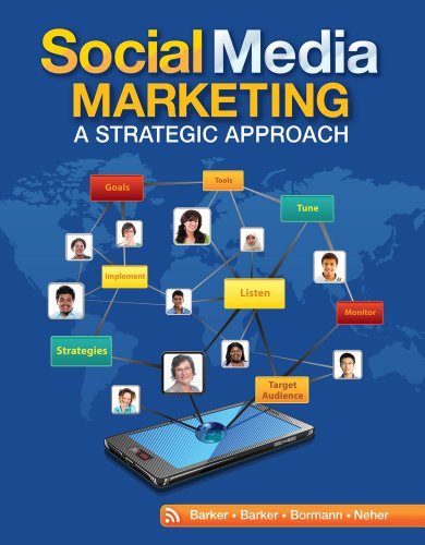 Social Media Marketing: A Strategic Approach 9780538480871