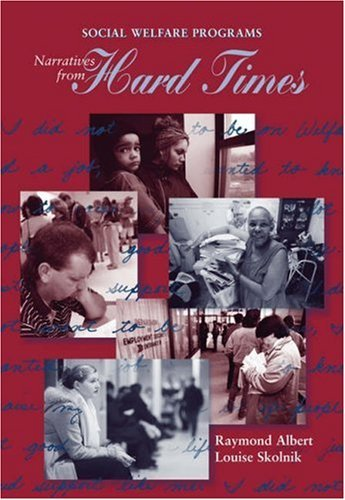 Social Welfare Programs: Narratives from Hard Times 9780534359188