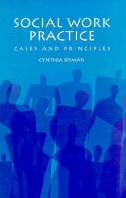 Social Work Practice: Cases and Principles 9780534222307
