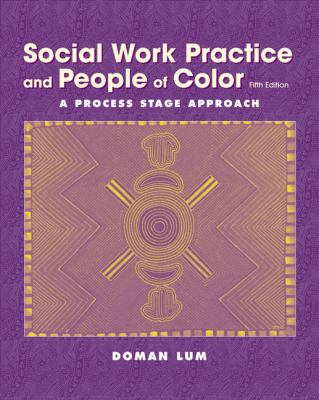 Social Work Practice and People of Color: A Process Stage Approach 9780534509897