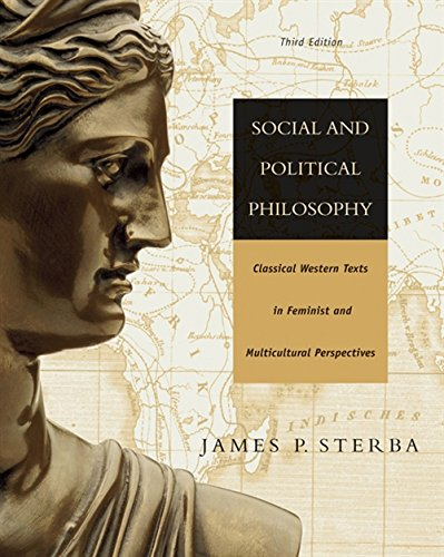 Social and Political Philosophy: Classical Western Texts in Feminist and Multicultural Perspectives 9780534602109