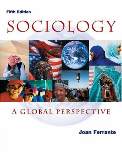 Sociology: A Global Perspective [With Infotrac] 9780534588601
