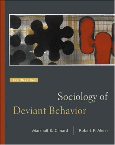 Sociology of Deviant Behavior [With Infotrac] 9780534619473