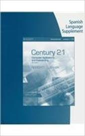 Spanish Language Supplement for Hoggatt/Shank's Century 21 Computer Applications and Keyboarding, Lessons 1-170, 9th 16094582