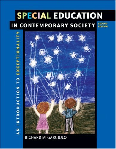 Special Education in Contemporary Society: An Introduction to Exceptionality [With CDROM and Infotrac] 9780534626419