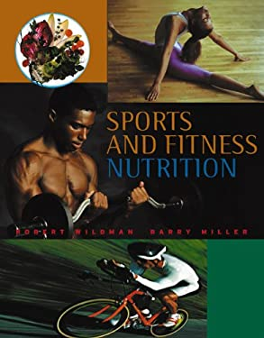 Sports and Fitness Nutrition (with Infotrac) [With Infotrac] 9780534575649