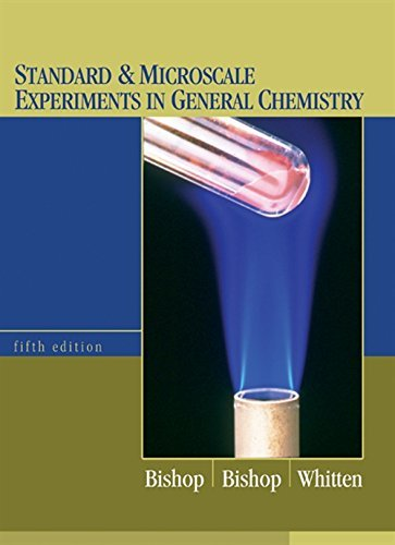 Standard and Microscale Experiments in General Chemistry 9780534424572