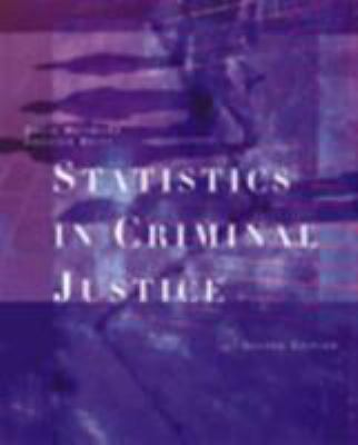 Statistics in Criminal Justice [With Study Guide] 9780534595081