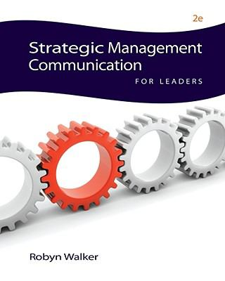 Strategic Management Communication for Leaders 9780538451345