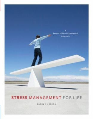 Stress Management for Life: Activities Manual: A Research-Based Experiential Approach [With Activities Manual and Infotrac Access Card and DVD] 9780534644765