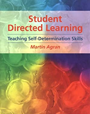 Student-Directed Learning: Teaching Self-Determination Skills 9780534159429
