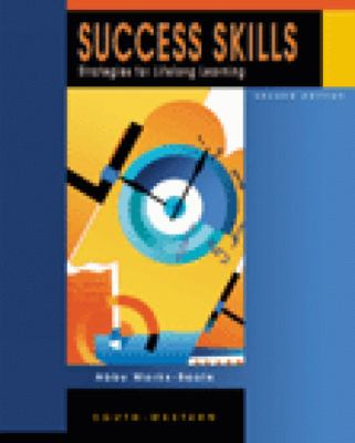 Success Skills: Strategies for Study and Lifelong Learning 9780538723770