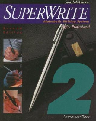 Superwrite, Volume 2: Alphabetic Writing System, Office Professional 9780538721639