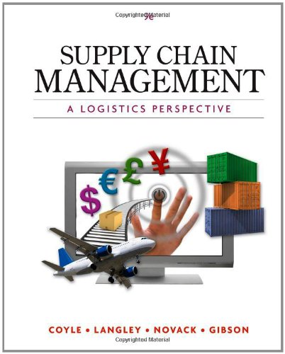 Supply Chain Management: A Logistics Perspective 9780538479189