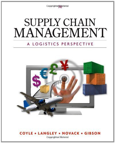 Supply Chain Management: A Logistics Perspective - 9th Edition