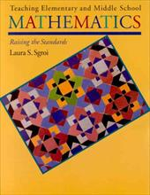 Teaching Elementary and Middle School Mathematics: Raising the Standards