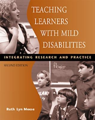 Teaching Learners with Mild Disabilities: Integrating Research and Practice 9780534578527