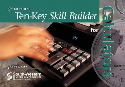 Ten-Key Skill Builder for Calculators 9780538692748