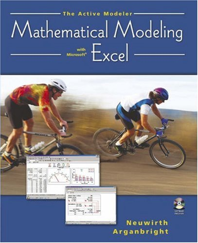 The Active Modeler: Mathematical Modeling with Microsoft Excel 9780534420857