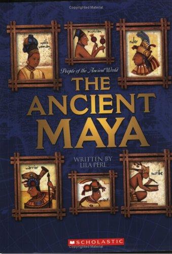 The Ancient Maya 9780531168486