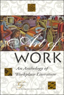 The Art of Work: An Anthology of Workplace Literature, Student Edition 9780538636513