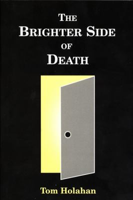The Brighter Side of Death 9780533158058