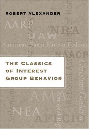 The Classics of Interest Group Behavior 9780534643843