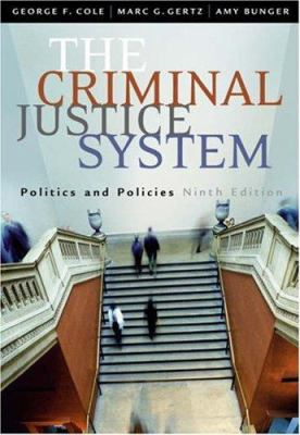 The Criminal Justice System: Politics and Policies 9780534628741
