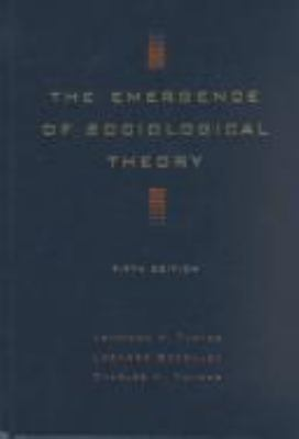 The Emergence of Sociological Theory 9780534519674