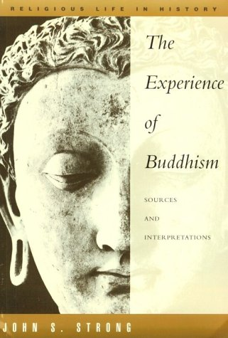 Experience of Buddhism : Sources and Interpretations - 1st Edition