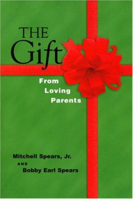 The Gift: From Loving Parents